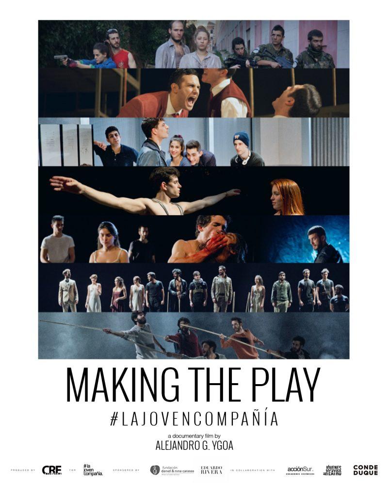 Making the Play by La Joven Compañía